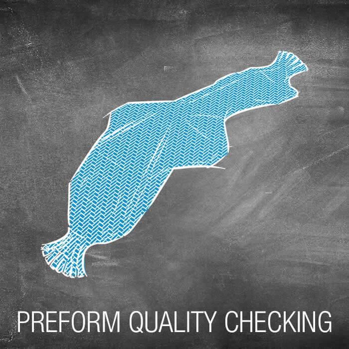 PREFORM QUALITY CHECKING